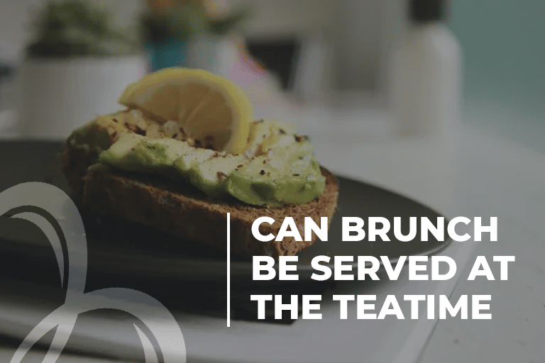 Can brunch be served at the teatim