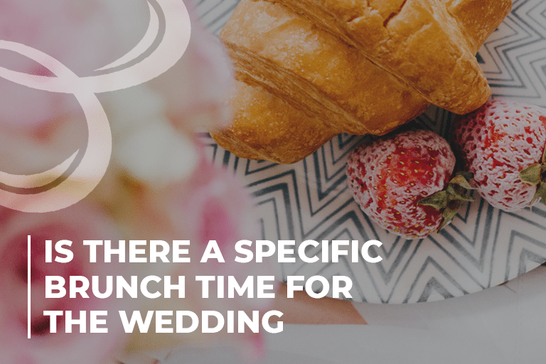 Is there a specific brunch time for the wedding