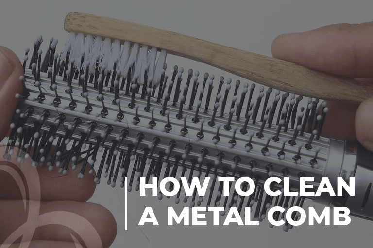 How to clean a Metal Comb