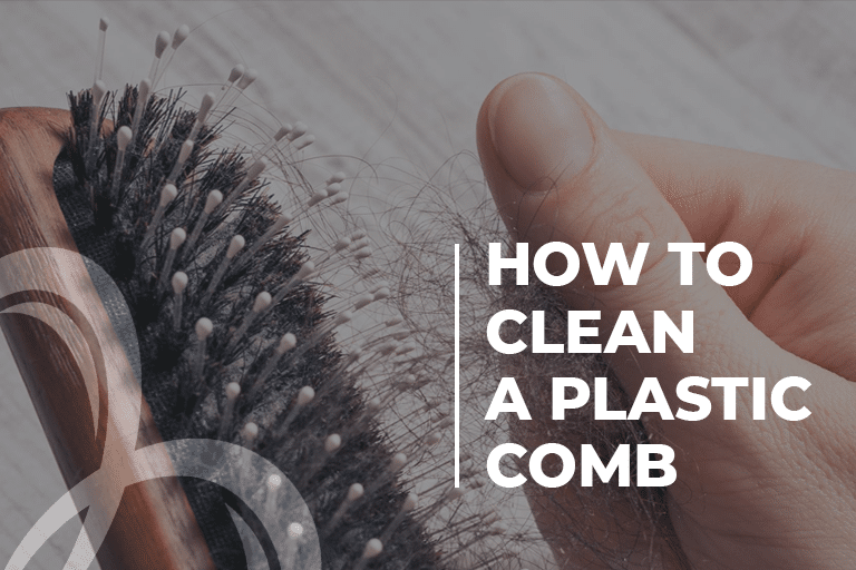 How to Clean a plastic comb