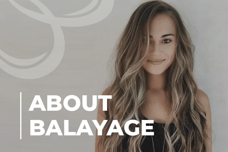 About Balayage