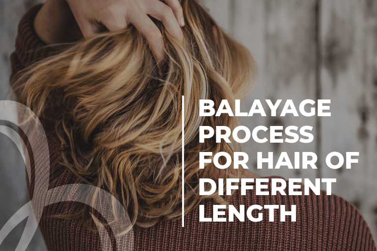 Balayage Process for Hair of Different Length