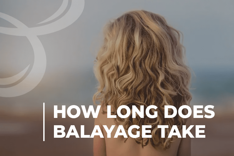 How Long Does Balayage Take