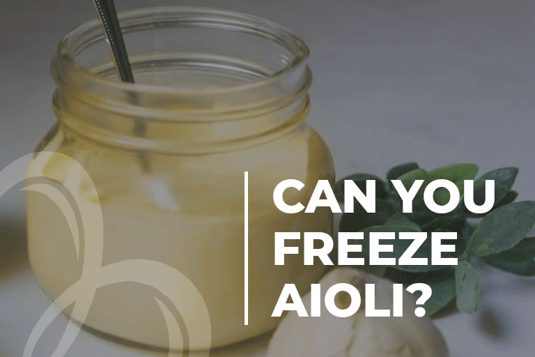 Can you freeze aioli