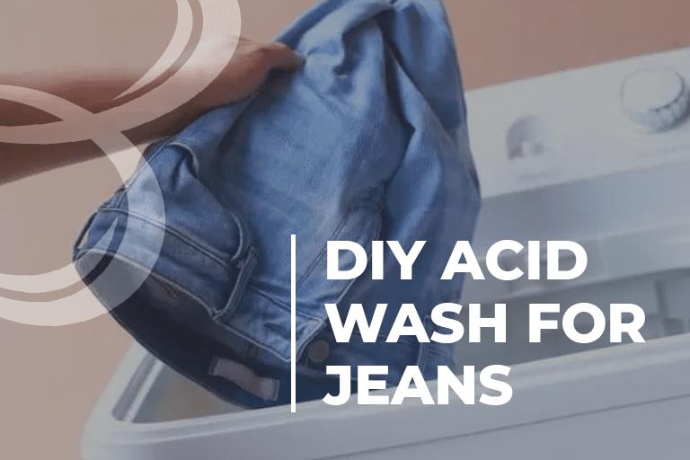 DIY Acid Wash For Jeans