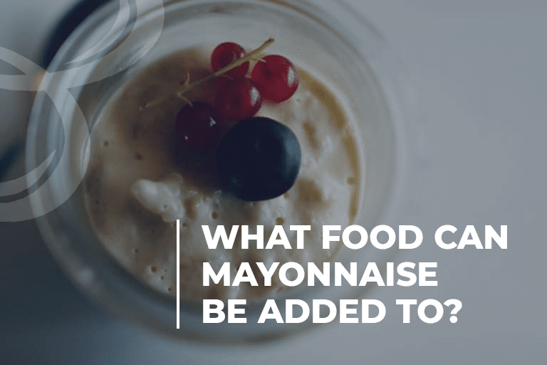 What Food Can Mayonnaise Be Added To