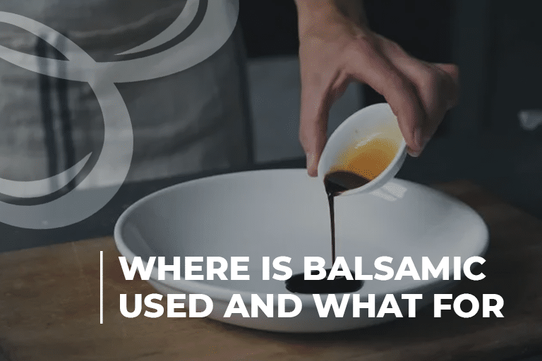 Where Is Balsamic Used and What For