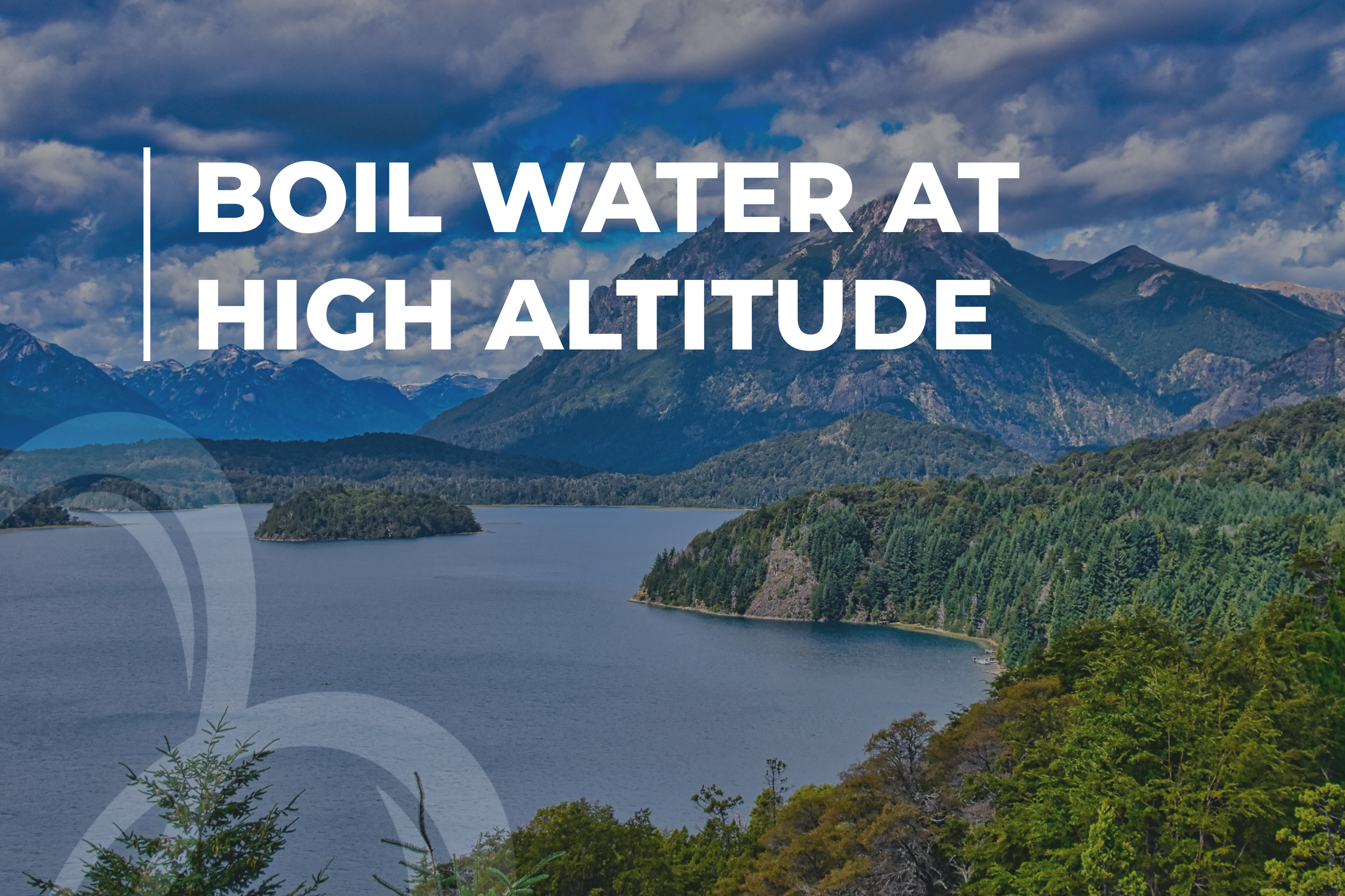 Boil water at high altitude
