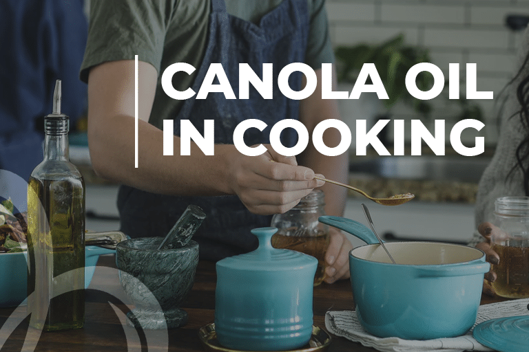 Canola Oil In Cooking