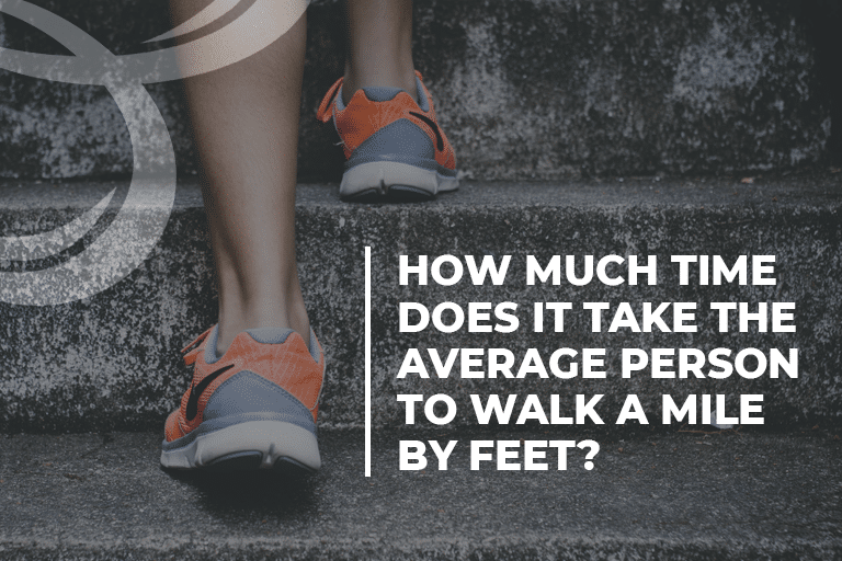 How much time does it take the average person to walk a mile by feet