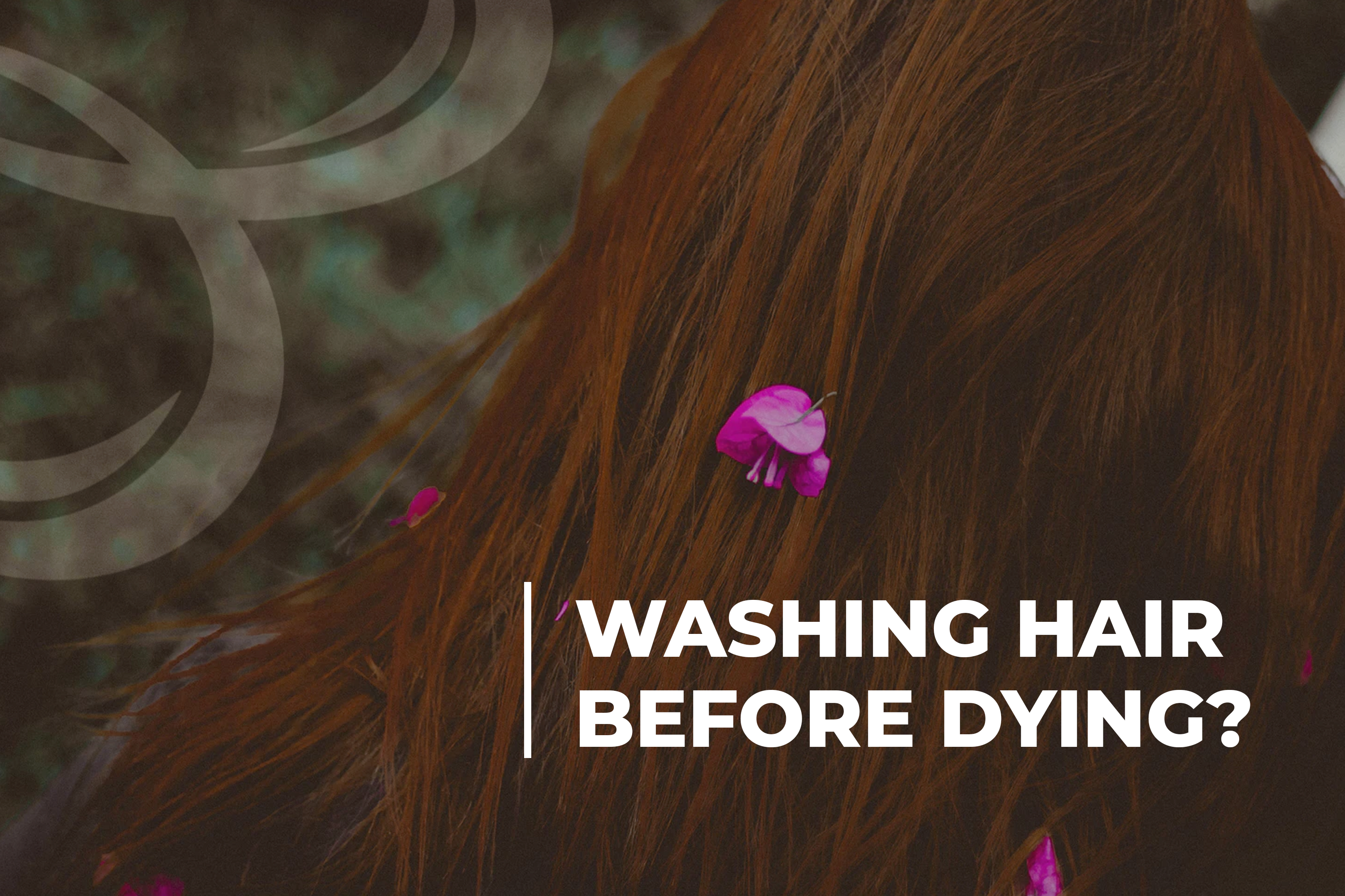 Washing Hair Before Dying