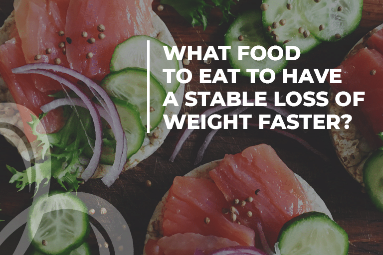 What food to eat to have a stable loss of weight faster