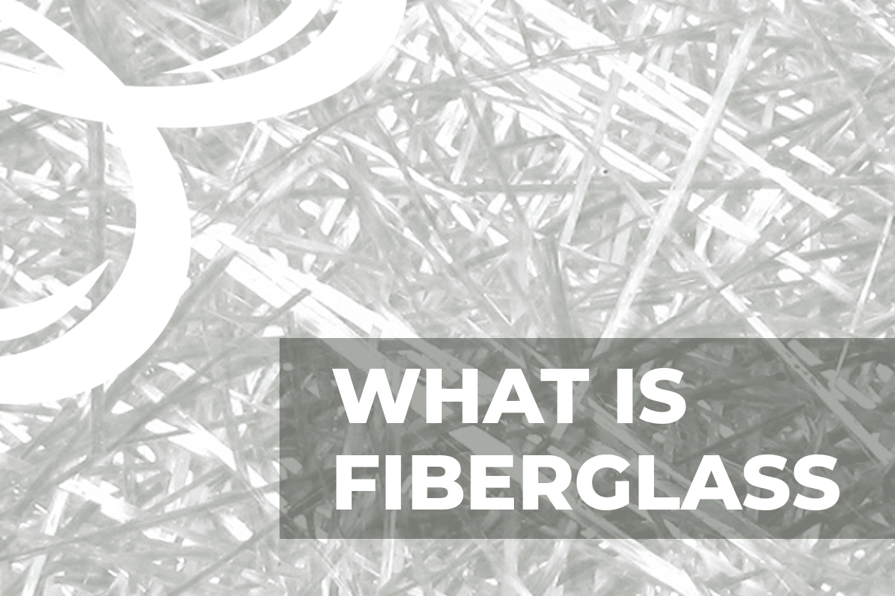 What is fiber glass