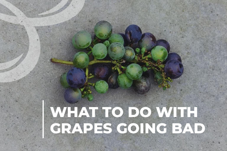 What to Do With Grapes Going Bad