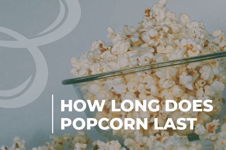 how long does popcorn last