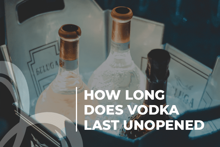 How long does vodka last unopened