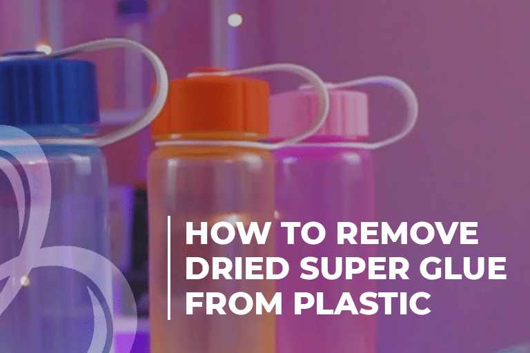 How to remove dried super glue from plastic