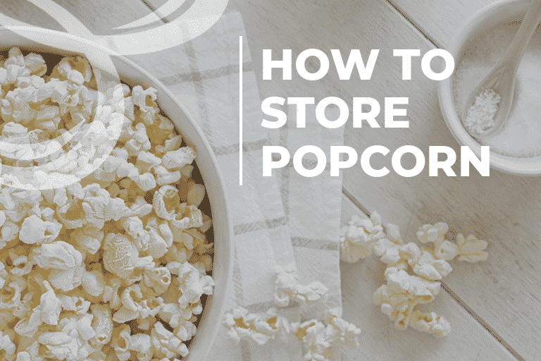 how to store popcorn