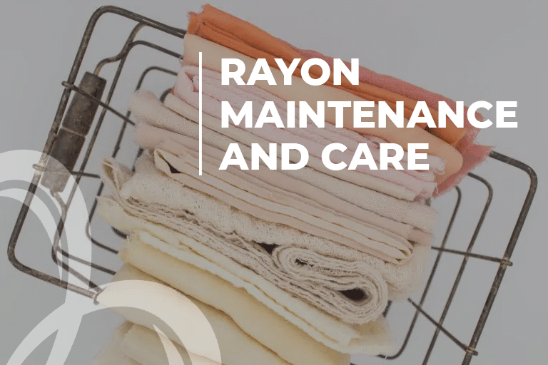 Rayon Maintenance And Care