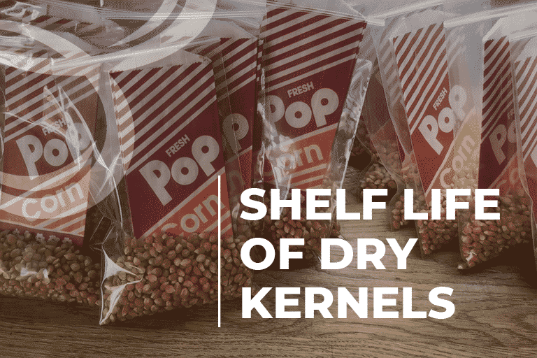 shelf life of dry kernels