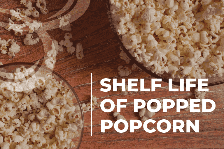 shelf life of popped popcorn