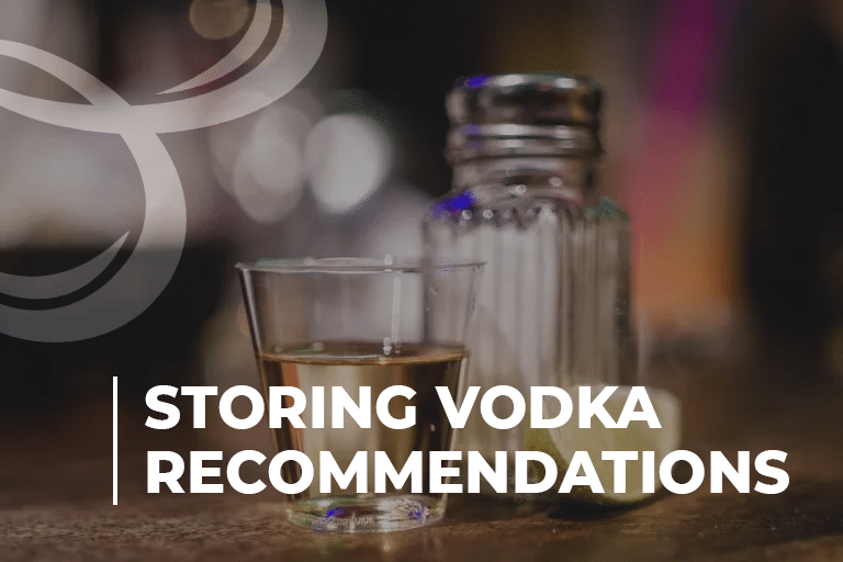 Storing Vodka Recommendations