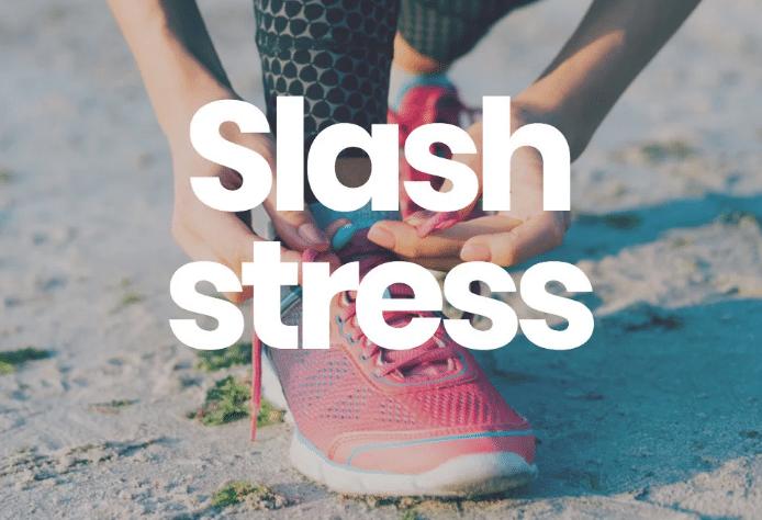 Stress down