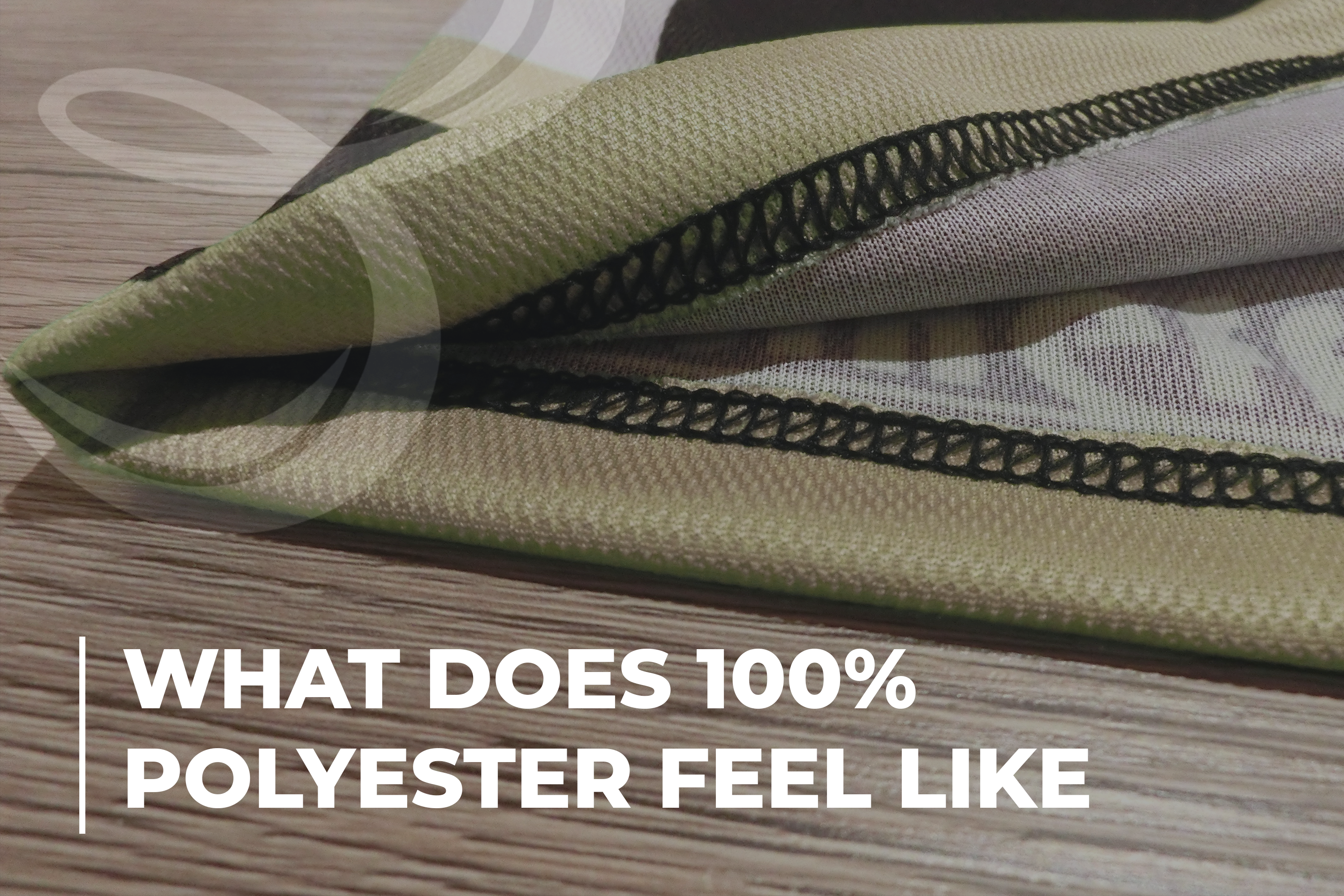 What Does 100 Polyester Feel Like