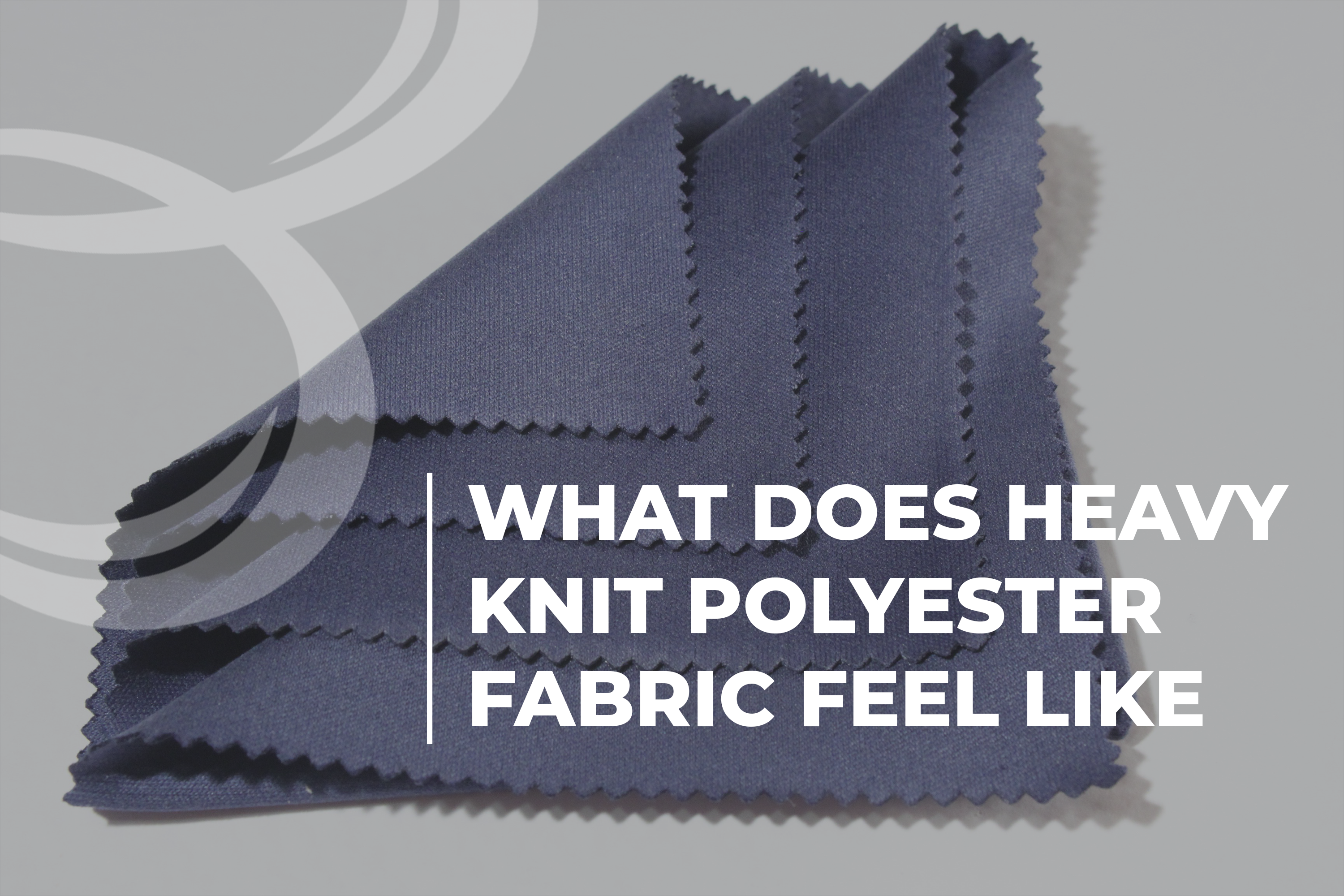 What Does Heavy Knit Polyester Fabric Feel Like