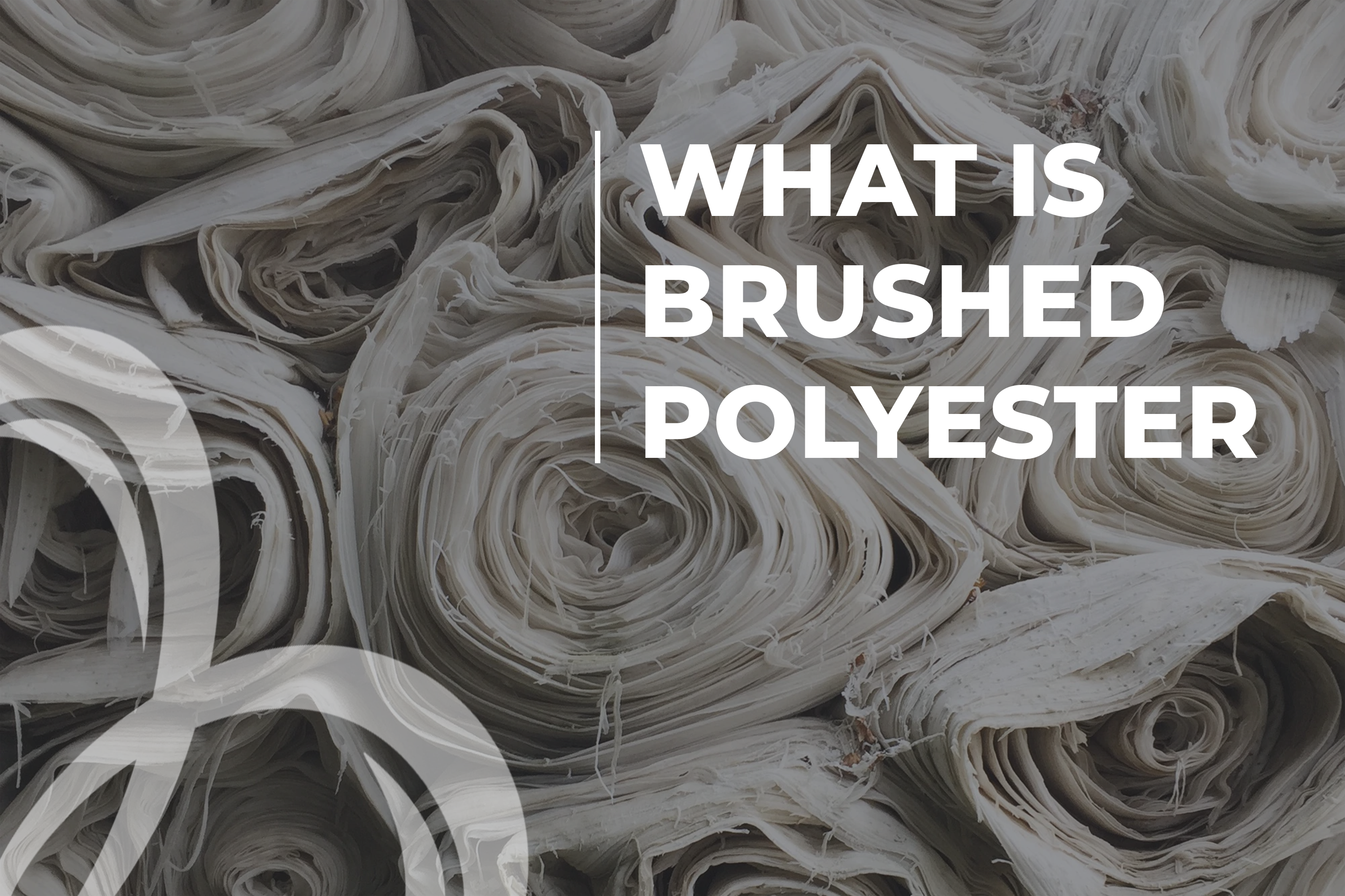 What Is Brushed Polyester
