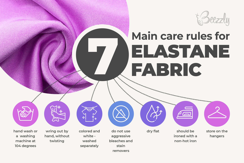 main care rules for elastane fabric